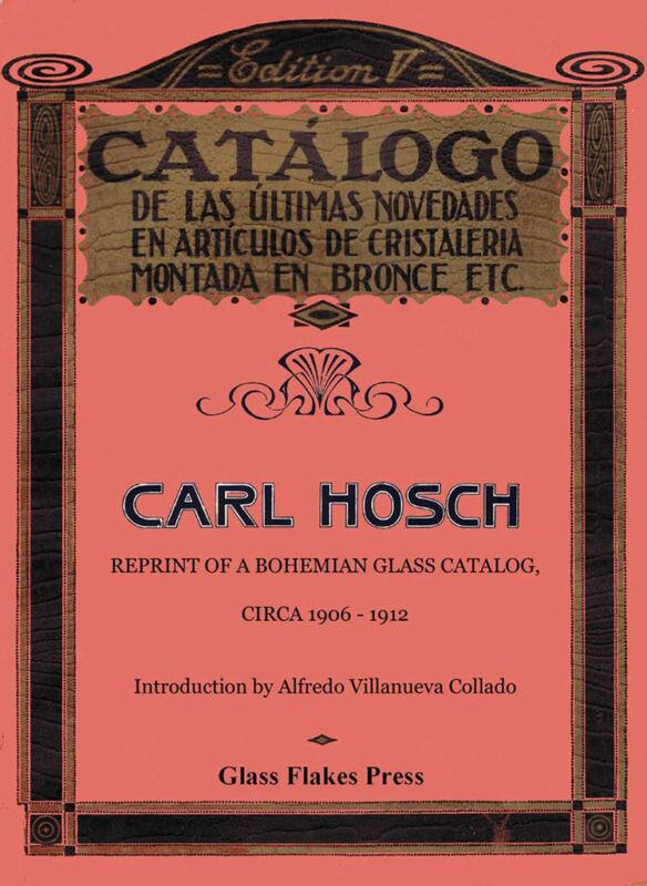 Carl Hosch Reprint of Bohemian Glass Catalog, ca. 1906-1906 - Czech glass