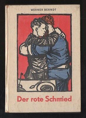 Der rote Schmied – Werner Berndt  Trompeter  DDR Kinderbuch