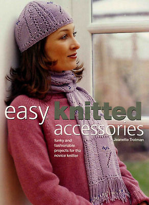 Easy Knitted Accessories Hats, Scarves For Novice or Knitting Pattern Bok
