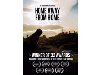 Film Premier of the award winning - Home Away From Home