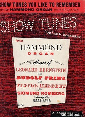 Show Tunes You Like To Remember For The Hammond Organ Preset And Spinet 1960
