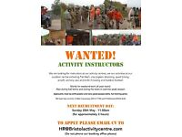 BRISTOL ACTIVITY CENTRE - INSTRUCTORS WANTED