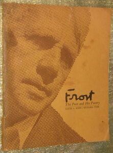 (ROBERT) FROST THE POET AND HIS POETRY, 1ST ED., + RECORD, 1967