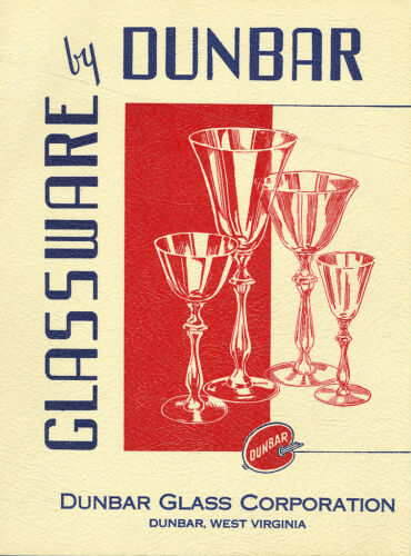 Dunbar Glass Corp 1938 catalog reprint & history