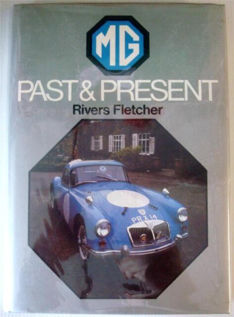 MG PAST & PRESENT RIVERS FLETCHER CAR BOOK