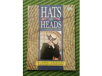 Hats on Heads: Art of Creative Millinery