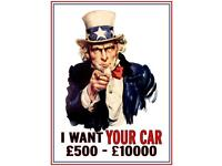 I want your cars & vans £50-£5000 cash today