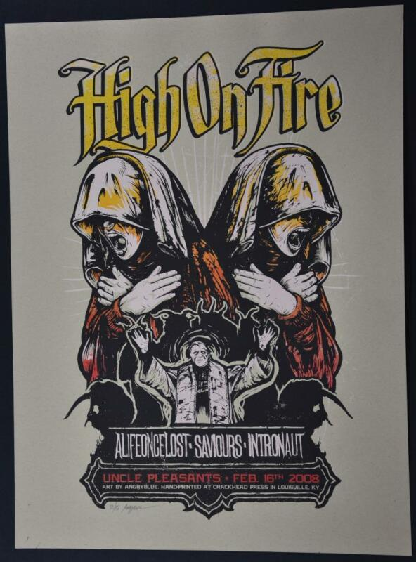 2008 Angryblue Concert Poster HIGH ON FIRE Signed Numbered Silkscreen Art Print