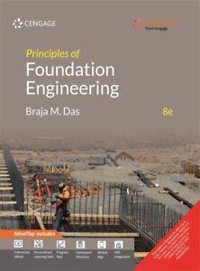 Principles of Foundation Engineering, 8E by Braja M. Das
