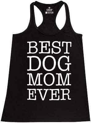 Best Dog Mom Ever Racerback Tank Top Dog Lover Fur Mom Crazy Dog Lady Rescue