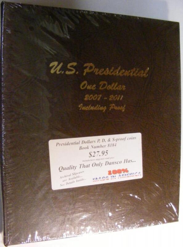 Dansco Presidential Dollars Album #8184 - 2007 - 2011 Including Proofs BRAND NEW