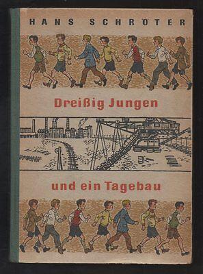Dreißig Jungen und ein Tagebau – Hans Schröter & Heinz Rodewald  altes DDR Kinde