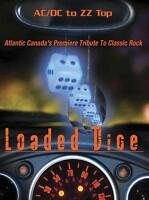 LOADED DICE - Premiere Tribute To Classic Rock