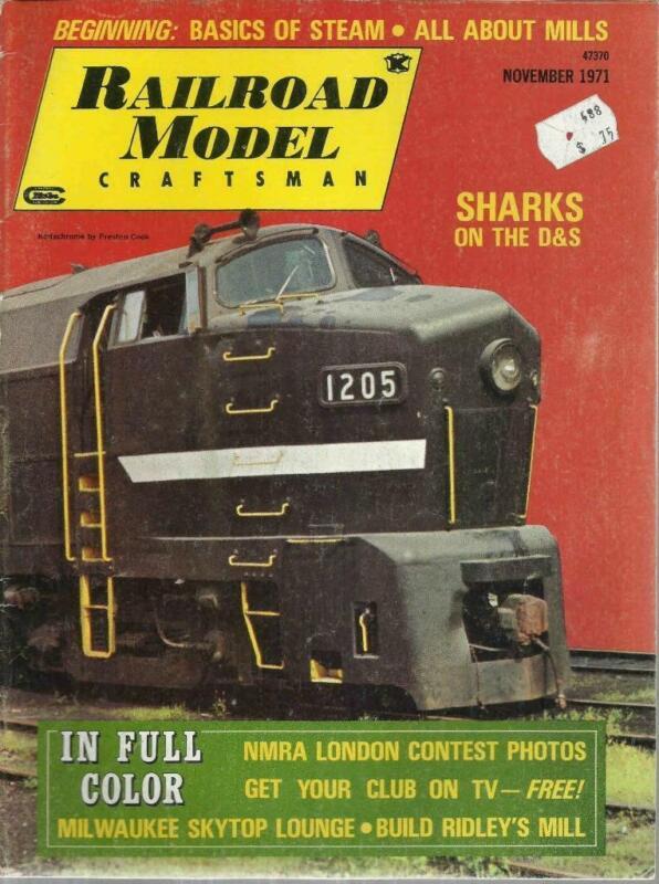 Railroad Model Craftsman November 1971 CP Brick Shanty & Milw Skytop Loco Plans
