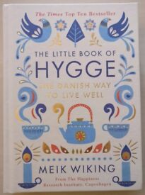 The little book of hygge, the Danish way to live well, hardcover, excellent condition