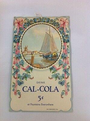 VINTAGE Cal-Cola cardboard advertisement. Original San Francisco Cal. Coca cola
