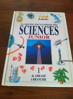 LA GRANDE ENCYCLOPÉDIE DES SCIENCES - JUNIOR