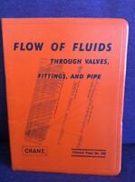 Flow of Fluids Through valves, fittings, and pipe by Crane