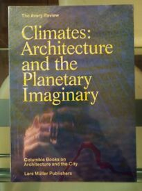 Climates: Architecture and the Planetary Imaginary book - brand new