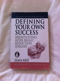 Defining your own success, Breastfeeding after breast reduction surgery by Diana West