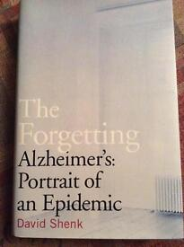 The Forgetting. Alzheimer's Portrait of an Epidemic