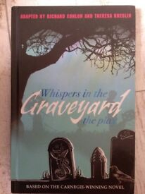 Whispers in the Graveyard the play
