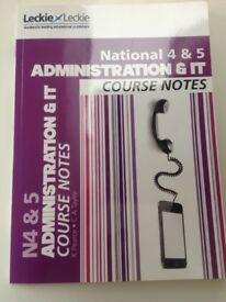 National 4&5 Administration and IT course notes Book
