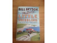 Bill Bryson - The Road to Little Dribbling. Hard backed brand new