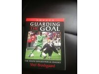 Guarding the goal for youth goalkeepers and coaches.