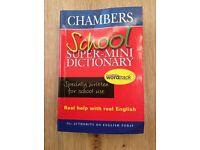 Chambers School Super Mini Dictionary Price = £2 (R.R.P. £4.99)