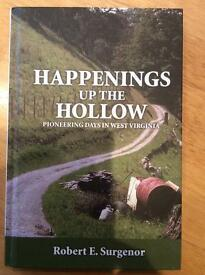 Happenings up the Hollow. Pioneering days in West Virginia by Robert Surgenor