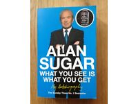 Alan Sugar What You See Is What You Get My Autobiography