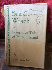 Sea Wrack or Long-ago Tales of Rathlin Island by Mary Campbell