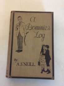 A Dominies log by a.s.neill 1915 over 100 years old