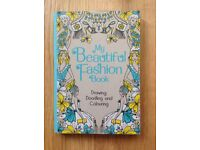 Brand New My Beautiful Fashion Book Drawing, Doodling and Colouring r.r.p. £12.85
