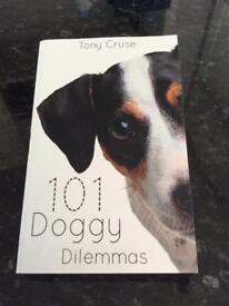 101 Doggy Dilemas - by Tony Cruse
