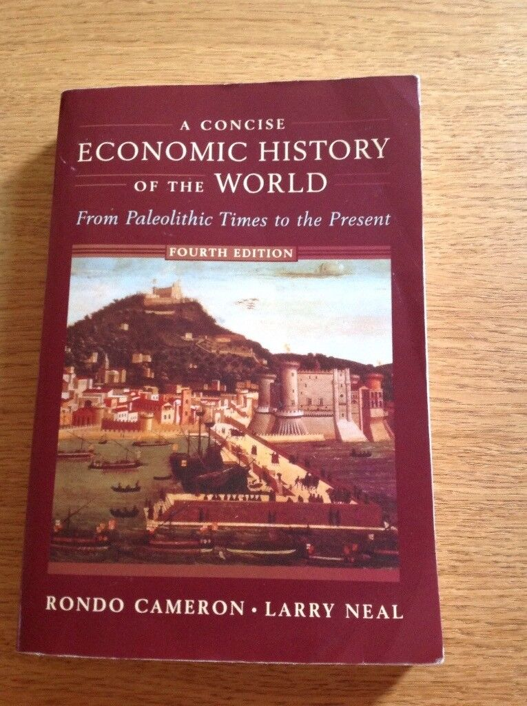 Economic History Of The World from Poaleolithic Times to the Present 4 th edition