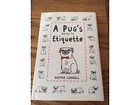 A pugs guide to etiquette. Hardback book. PUG
