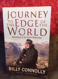 Journey to the edge of the World. Adventures in the Arctic Wilderness by Billy Connolly