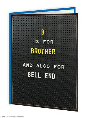 Brother Bro Birthday Greetings Card Funny Rude Humour Cheeky Novelty Joke