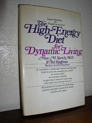 The High Energy Diet For Dynamic Living By Novich   Kaufman   1976 Hc Dj