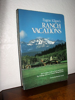 Eugene Kilgore's Ranch Vacations (1989,PB)