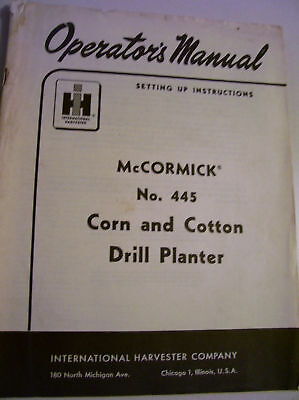 Vintage Ihc Mccormick Oper Manual - 445 Corn-cotton Planter