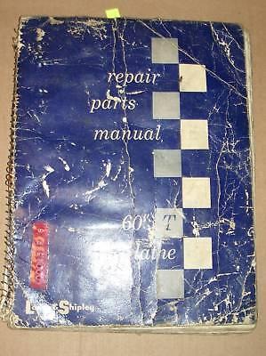 Lodge Shipley 60 T-lathe Repair Parts Manual