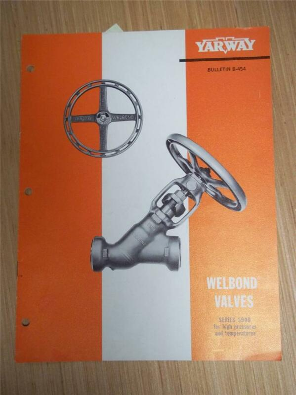 Yarnall-Waring Co Catalog~Yarway Welbond Valves~Asbestos Packing~1965