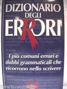 DIZIONARIO-DEGLI-ERRORI-I-piu-comuni-errori-e-dubbi-grammaticali-che-ricorrono
