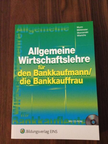 allgemeine wirtschaftslehre f r den bankkaufmann die bankkauffrau in baden w rttemberg. Black Bedroom Furniture Sets. Home Design Ideas