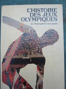 L'HISTOIRE DES JEUX OLYMPIQUES DE L'ANTIQUITÉ À NOS JOURS &UN 2e