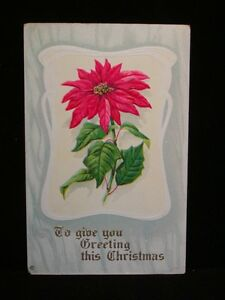 Antique-POSTCARD-c1913-Greetings-This-Christmas-w-Poinsettia-X80-Embossed