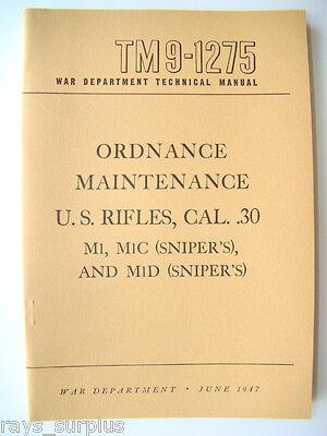 M1 Garand M1c M1d Maintenance Manual Tm9-1275